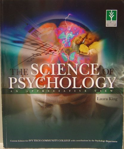 9780077298258: The Science of Psychology: An Appreciative View (Custom Edition for Ivy Tech)