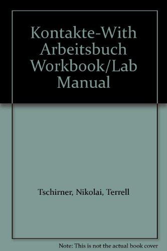 9780077299514: Kontakte-With Arbeitsbuch Workbook/Lab Manual
