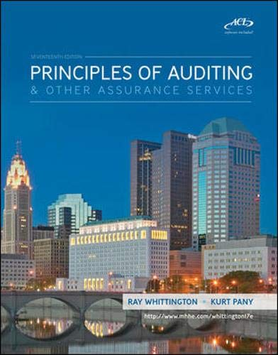 Principles of Auditing And Assurance Services with: Ray Whittington, Kurt
