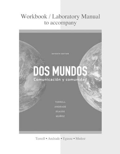 9780077304652: Combined Workbook/Lab Manual to accompany Dos mundos