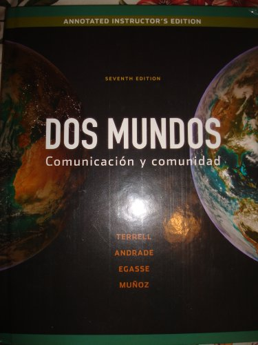 Dos Mundos-annotated instructor edition (comunicacion y comunidad): terrell, tracy d.