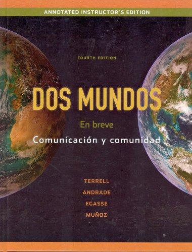 9780077304836: Dos Mundos En breve Communicación y comunidad - ANNOTATED INSTRUCTOR'S EDITION.