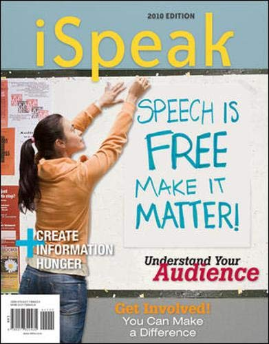 9780077309435: iSpeak: Public Speaking for Contemporary Life 2010 Edition