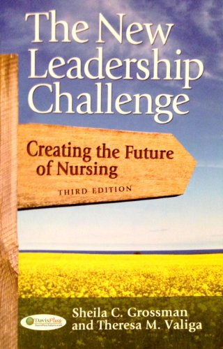 9780077312527: The New Leadership Challenge: Creating the Future of Nursing