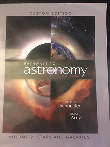 9780077314422: Pathways to Astronomy Volume 2: Stars and Galaxies (Custom Edition)