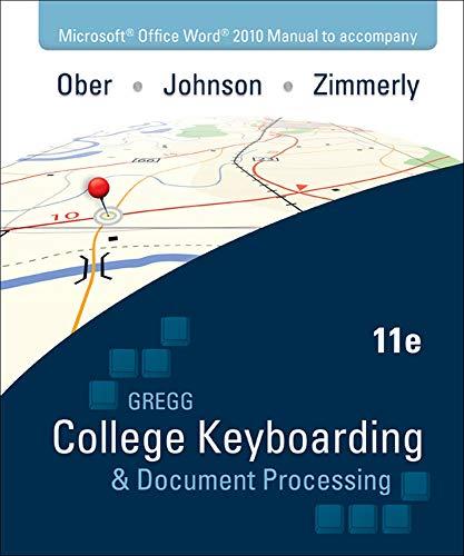 Microsoft Office Word 2010 Manual to accompany: Ober, Scot; Johnson,