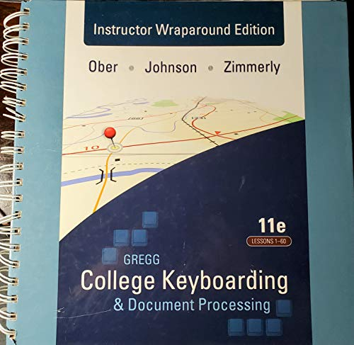 Gregg College Keyboarding and Document Processing Instructor: Ober, Johnson, Zimmerly