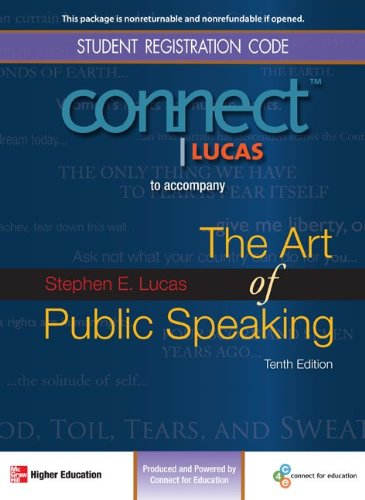 Student Registration Code: Connect Lucas: To Accompany: The Art Of Public Speaking: Tenth Edition: ...