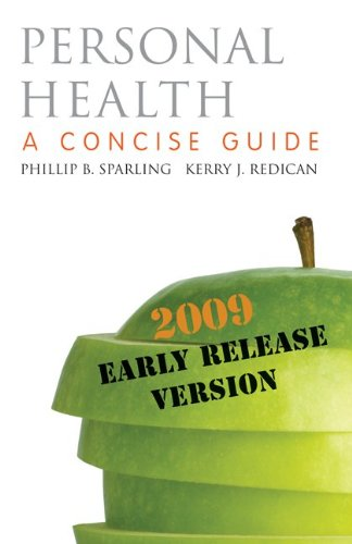 9780077321451: Personal Health: A Concise Guide 2009 Early Release Version with Connect Personal Health Access Card