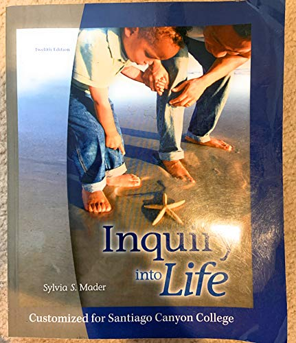 9780077323318: Inquiry into Life (Customized for Santiago Canyon College)