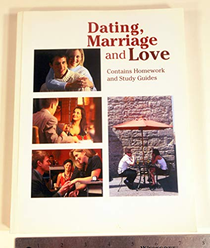 Dating, Marriage and Love: Robert H. Lauer / Jeanette C. Lauer