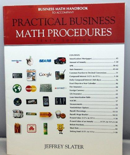 "Business Math Handbook to Accompany ""Practical Business Math Procedures, 10e"": Slater, ..."
