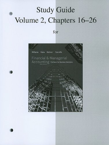 9780077328672: Study Guide, Volume 2, Chapters 16-26 to accompany Financial Accounting and Financial & Managerial Accounting