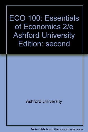 9780077329488: ECO 100: Essentials of Economics 2/e Ashford University
