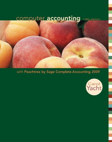 Computer Accounting with Peachtree Complete 2009 with CD-ROM (0077329732) by Carol Yacht