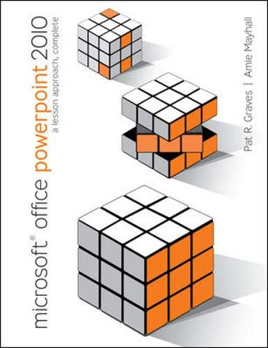 9780077331191: Microsoft Office PowerPoint 2010: A Lesson Approach, Complete