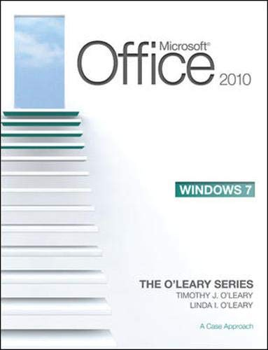 9780077331252: Microsoft Office 2010 Hybrid: A Case Approach (O'Leary)