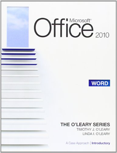 9780077331283: Microsoft� Office Word 2010: A Case Approach, Introductory (O'Leary)