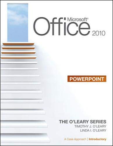 9780077331344: Microsoft Office PowerPoint 2010: A Case Approach, Introductory (O'leary)