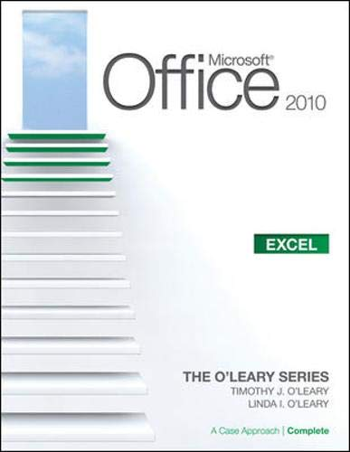 9780077331368: Microsoft® Excel 2010: A Case Approach, Complete (O'Leary)