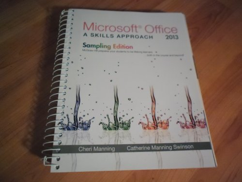 9780077331726: Microsoft Office A Skills Approach 2013 Sampling Edition