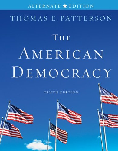 9780077339050: The American Democracy Alternate Edition