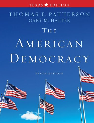 9780077339067: The American Democracy Texas Edition