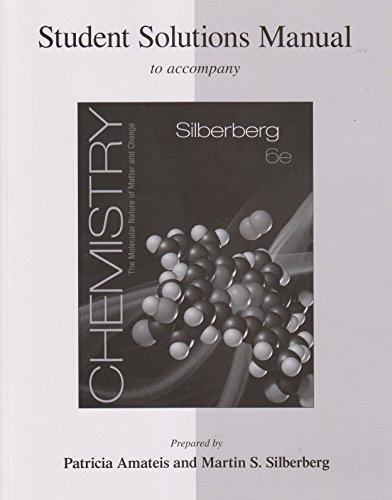 9780077340216: Student Solutions Manual for Silberberg Chemistry: The Molecular Nature of Matter and Change