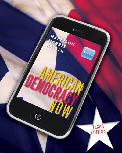 9780077342142: American Democracy Now Texas Edition
