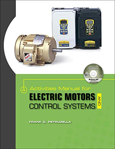9780077342579: Activities Manual for Electric Motors and Control Systems w/ Constructor CD