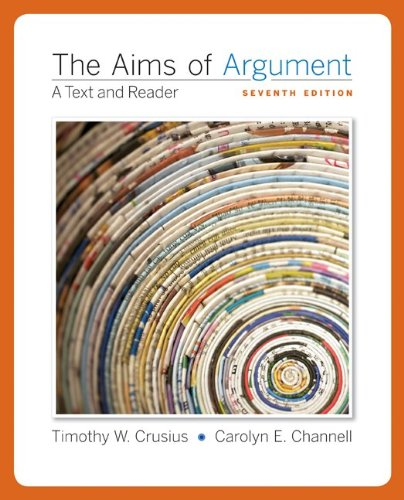 9780077343798: The Aims of Argument: Text and Reader