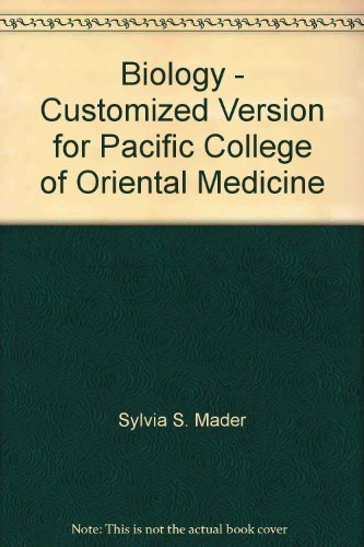9780077345044: Biology - Customized Version for Pacific College of Oriental Medicine
