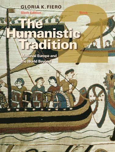 9780077346188: The Humanistic Tradition Book 2: Medieval Europe And The World Beyond
