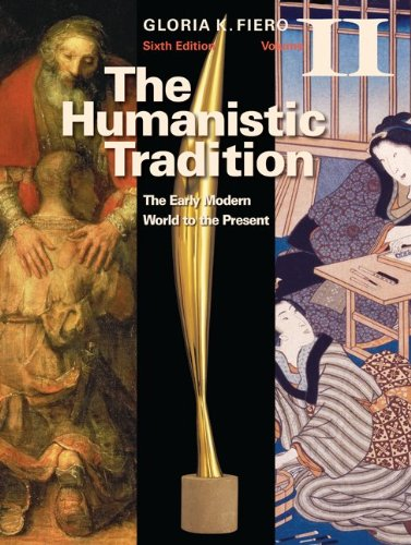 9780077346232: The Humanistic Tradition Volume II: The Early Modern World to the Present
