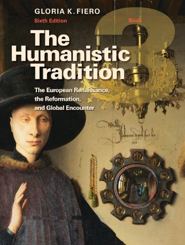 9780077346249: The Humanistic Tradition Book 3: The European Renaissance, The Reformation, and Global Encounter
