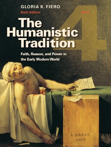 9780077346263: The Humanistic Tradition, Book 4: Faith, Reason, and Power in the Early Modern World