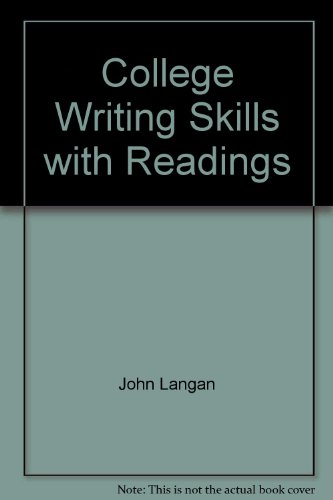 College Writing Skills with Readings Eight edition By: John Langan: John Langan