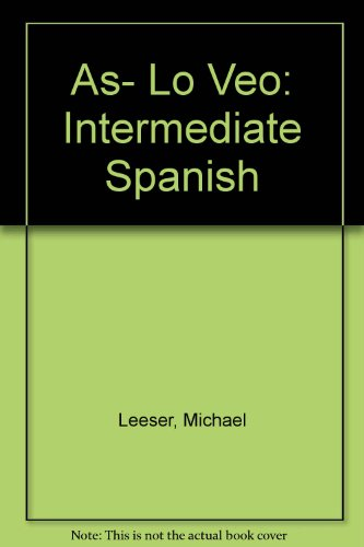 9780077349301: Asi lo veo Annotated Instructor Edition (Spanish Edition)