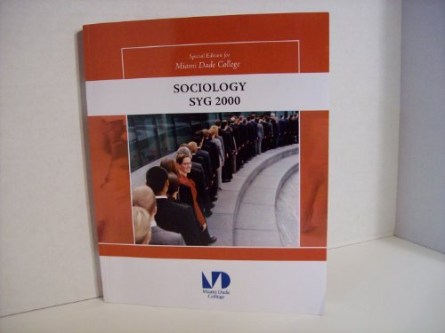 9780077349431: SOCIOLOGY SYG 2000 SPECIAL EDITION FOR MIAMI DADE COLLEGE RICHARD T. SCHAEFER