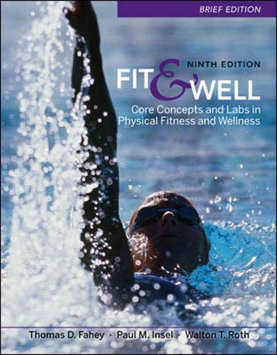 9780077349691: Fit & Well Brief Edition: Core Concepts and Labs in Physical Fitness and Wellness
