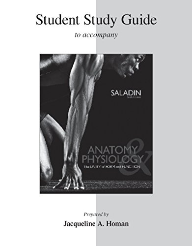 Student Study Guide for Anatomy & Physiology: Jaque Homan