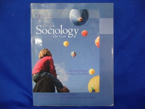 9780077352110: Sociology: The Core, 9th Edition, Delaware County Community College