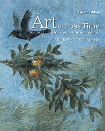 9780077353735: Art Across Time, Vol. 1: Prehistory to the Fourteenth Century, 4th Edition