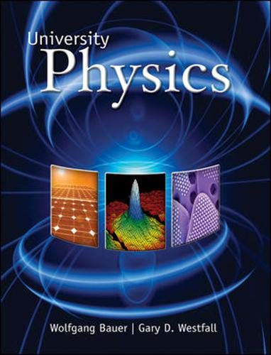 University Physics (standard Version, Chapters 1-35): Bauer, Wolfgang; Bauer,