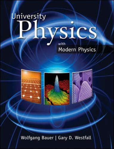 9780077354787: University Physics with Modern Physics (Chapters 1-40)