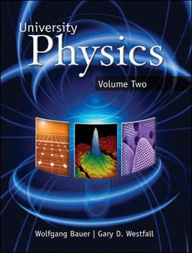 9780077354794: University Physics Volume 2 (Chapters 21-40)