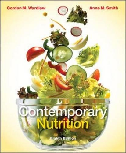Contemporary Nutrition: Gordon Wardlaw, Anne