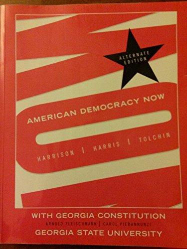9780077355074: American Democracy Now Custom Georgia State University