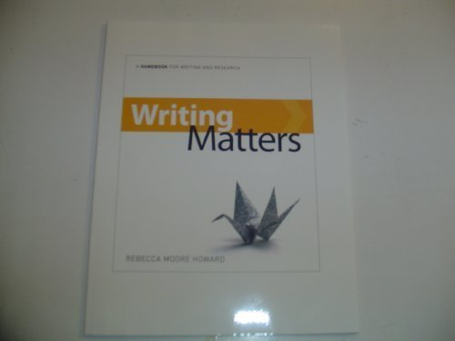 9780077355081: Writing Matters: A Handbook for Writing and Research