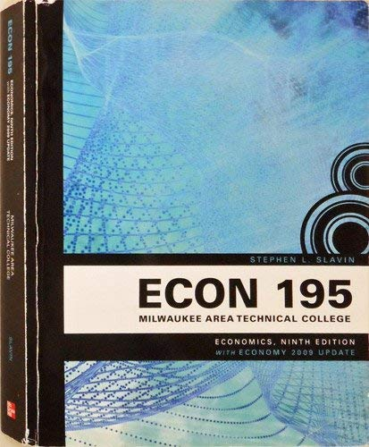 9780077356255: Economics, Ninth Edition with Economy 2009 Update (ECON 195 - Milwaukee Area Technical College)